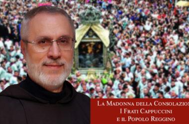 Padre Giuseppe: uno straordinario volume per onorare la Santa Patrona, i frati Cappuccini e il popolo reggino